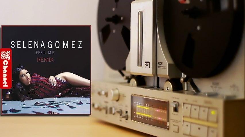 Selena Gomez - Feel Me (M+ike Remix)