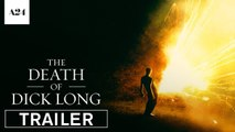 The Death of Dick Long - Trailer VOSE