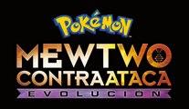 Tráiler de Mewtwo contraataca: Evolución