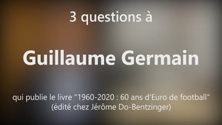 DNA - Guillaume Germain publie « 1960-2020 : 60 ans d'Euro de football »