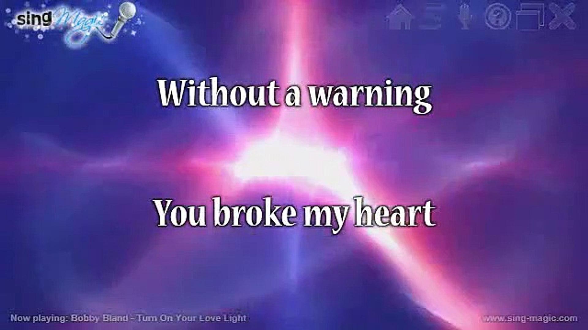 Bobby Bland - Turn On Your Love Light Karaoke Version Instrumental