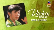 Richie Ricardo - Manis Dan Sayang (Official Lyric Video)