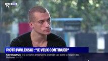 """Piotr Pavlenski assure que Juan Branco a """"pris ses distances"""" lorsqu'il lui a montré les vidéos"""