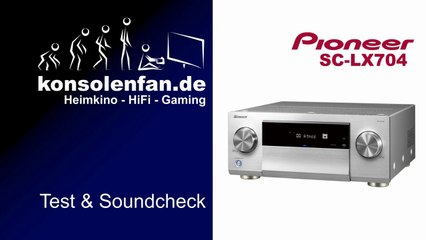 Test: Pioneer SC LX704 - das 11 Kanal Heimkino Ungetüm
