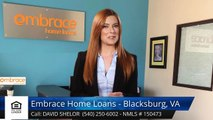 David Shelor Review Embrace Home Loans - Blacksburg, VA Blacksburg