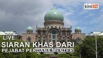 LIVE: Siaran ucapan khas Dr Mahathir Mohamad dari Pejabat Perdana Menteri