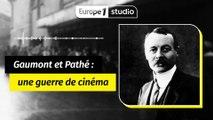Gaumont et Pathé : l'affrontement de deux géants de cinéma