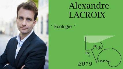 """(""""Devant la beauté de la nature"""" d'Alexandre LACROIX) Ecologie"""