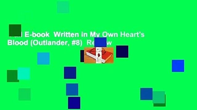 Full E-book  Written in My Own Heart's Blood (Outlander, #8)  Review