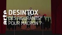 Des figurants pour Macron ? | 26/02/2020 | Désintox | ARTE