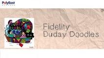 Fidelity - Duday Doodles