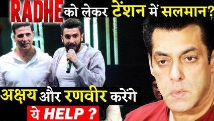 Salman Khan Making Huge Planning For Radhe Might Take Akshay Kumar's Help!!