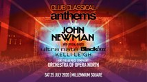 Club Classical Anthems: John Newman to headline star-studded open-air concert in Leeds Millennium Square