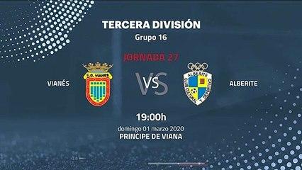 Previa partido entre Vianés y Alberite Jornada 27 Tercera División