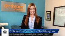 David Shelor Review Embrace Home Loans - Blacksburg, VA Blacksburg 5 Five Star Review by Elizabet...