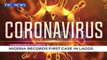 Nigeria records first Coronavirus case In Lagos