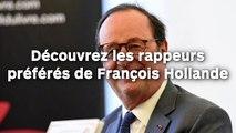 Découvrez les rappeurs préférés de François Hollande