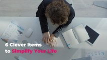 6 Clever Items to Simplify Your Life