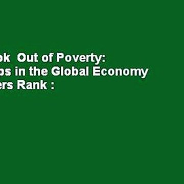 Full E-book  Out of Poverty: Sweatshops in the Global Economy  Best Sellers Rank : #2