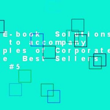 Full E-book  Solutions Manual to accompany Principles of Corporate Finance  Best Sellers Rank : #5