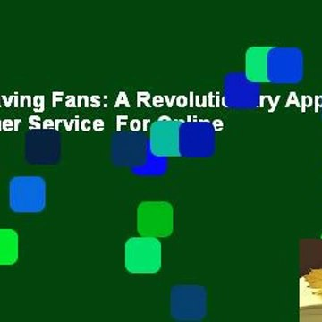 [Read] Raving Fans: A Revolutionary Approach to Customer Service  For Online