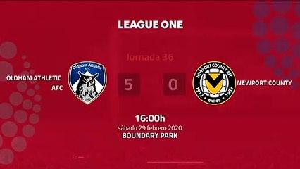 Resumen partido entre Oldham Athletic AFC y Newport County Jornada 36 League Two