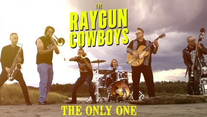 Raygun Cowboys - The Only One (official video)