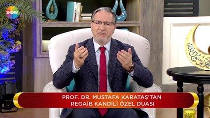 Prof.Dr. Mustafa Karataş ile Regaip Kandili - 27 Şubat 2020