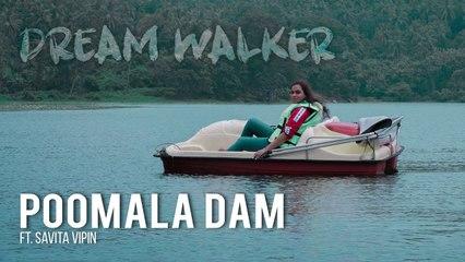 Poomala Dam Ft Savita Vipin | Dream Walker | Let's Dream Let's Walk