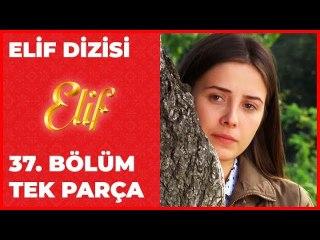 Elif 37.Bölüm