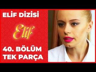 Elif 40.Bölüm
