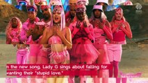Lady Gaga Returns with New Single Stupid Love