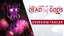 Curse of the Dead Gods - Trailer présentation du gameplay