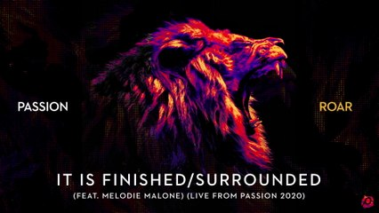 Passion - It Is Finished / Surrounded