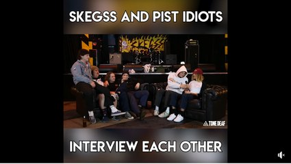 Skegss and Pist Idiots interview each other