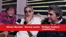 Papi-Sitter : Rencontre avec  Gérard Lanvin,  Olivier Marchal et le réalisateur  Philippe Guillard