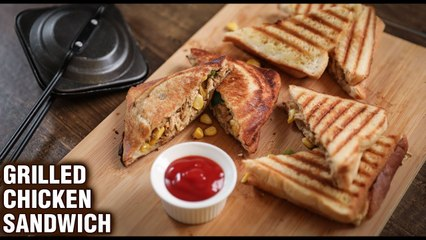 Chicken Grilled Sandwich | How To Make Grilled Chicken Sandwich | Sandwich Recipe by Tarika