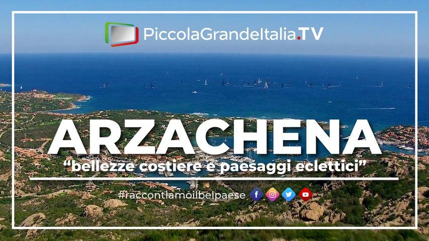 Arzachena - Piccola Grande Italia