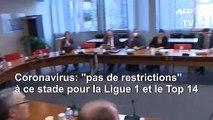 """Coronavirus en France: """"pas de restrictions"""" à ce stade pour la Ligue 1 et le Top 14"""