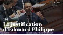 Edouard Philippe justifie le recours au 49-3 devant les députés à l'Assemblée nationale