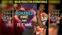 Mohamed Kane - Je T'aime - Mohamed Kane