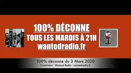 100% déconne du 03 Mars 2020 - Conclusion