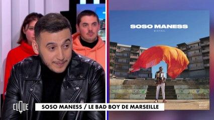 Soso Maness : le bad boy de Marseille - Clique - CANAL+