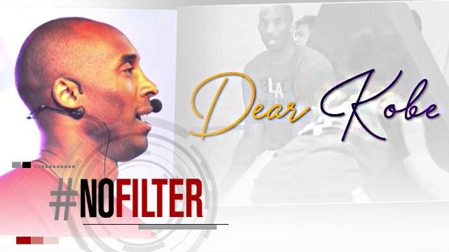 Dear Kobe   #NoFilter