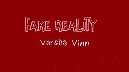 Varsha Vinn - Fake Reality