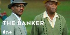 The Banker — Official Trailer ¦ Apple TV+