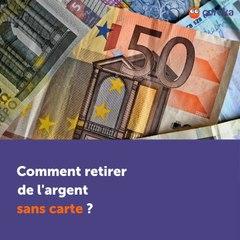 Retirer De L Argent Sans Carte Ooreka