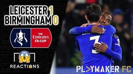 Reactions | Leicester 1-0 Birmingham: Pereira fires Foxes into the quarter-finals