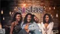 Tyler Perry's Sistas S01E18 Mar 4, 2020 Bugaboo | REality TVs | REality TVs