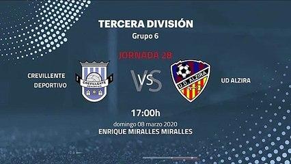 Previa partido entre Crevillente Deportivo y UD Alzira Jornada 28 Tercera División